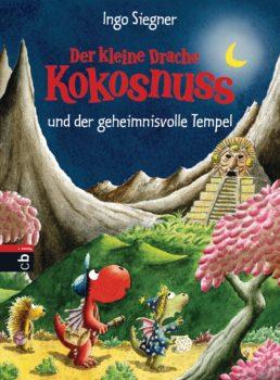 Der kleine Drache Kokosnuss und der geheimnisvolle Tempel von Ingo Siegner