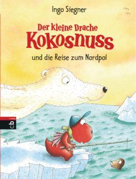 Der kleine Drache Kokosnuss und die Reise zum Nordpol von Ingo Siegner