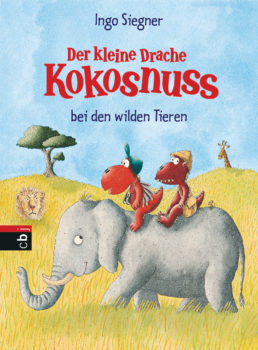 Der kleine Drache Kokosnuss und die wilden Tiere von Ingo Siegner